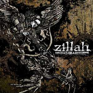 ZILLAH - Substitute For A Catastrophe CD
