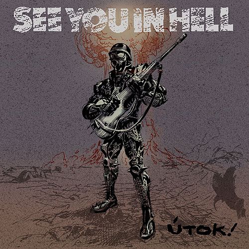 SEE YOU IN HELL - Útok CD digipack