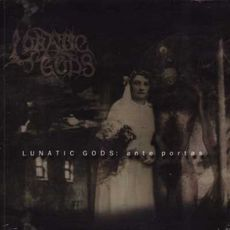 LUNATIC GODS - Ante Portas CD