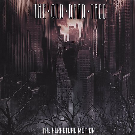 THE OLD DEAD TREE - The Perpetual Motion CD digipack