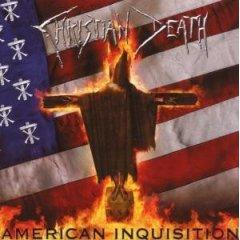 CHRISTIAN DEATH - American Inquisition CD digipack