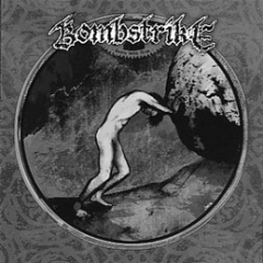 BOMBSTRIKE - Born Into This CD
