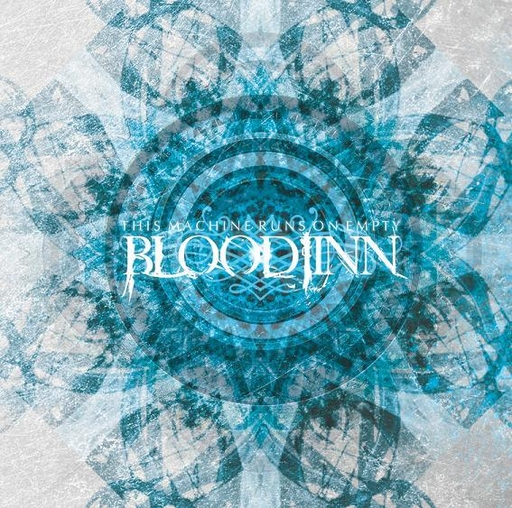 BLOODJINN - This Machine Runs In Empty