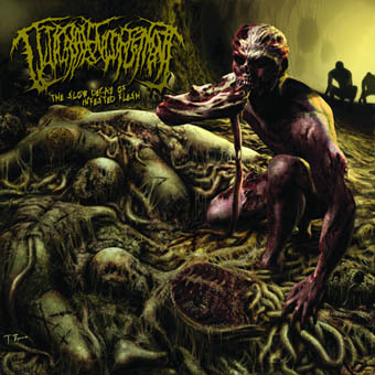 GUTTURAL ENGORGEMENT - The Slow Decay Of Infested Flesh