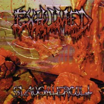 EXHUMED - Slaughtercult CD