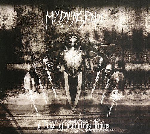 MY DYING BRIDE - A Line Of Deathless King