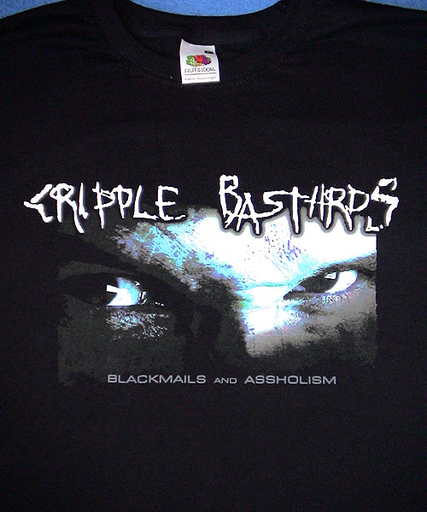 CRIPPLE BASTARDS - Blackmails And Assholism T-shirt