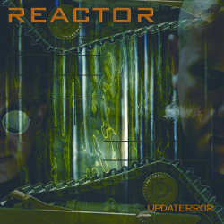 REACTOR - Updaterror CD digipack