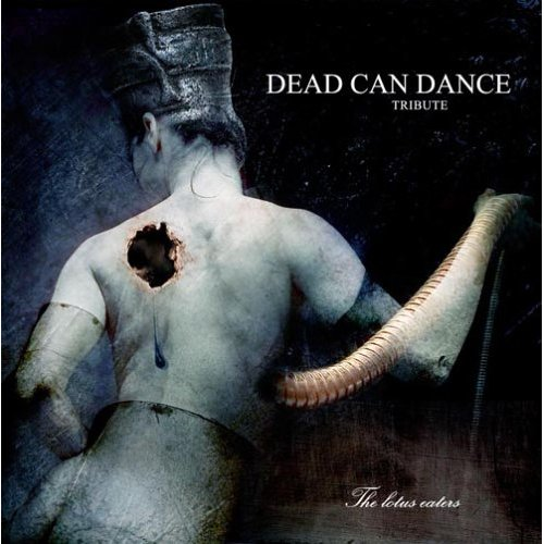 TRIBUTE TO DEAD CAN DANCE - The Lotus Eaters