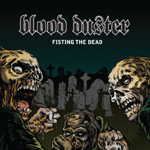 BLOOD DUSTER - Fisting The Dead / Yeest CD