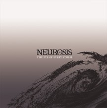 NEUROSIS - The Eye Of Every Storm CD