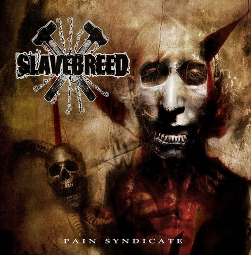 SLAVEBREED - Pain Syndicate