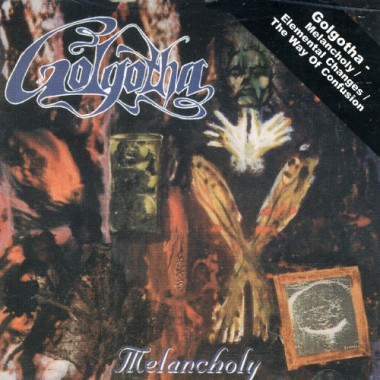 GOLGOTHA - Melancholy / The Way Of Confusion 2xCD
