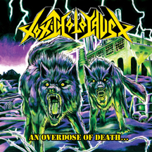 TOXIC HOLOCAUST – And Overdose Of Death