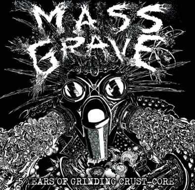 MASSGRAVE - 5 Years Of Grinding Crust Core