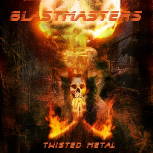 BLASTMASTERS -Twisted Metal