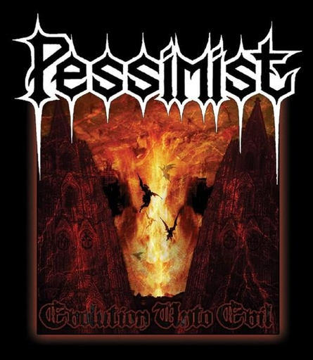 PESSIMIST - Evolution Unto Evil
