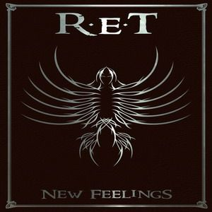 R.E.T. - New Feelings CD