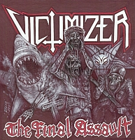 VICTIMIZER - The Final Assault
