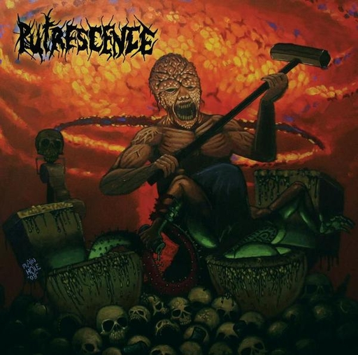 PUTRESCENCE - Sledgehammer Holocaust