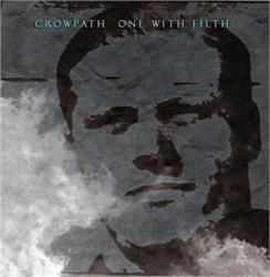 CROWPATH - One With Filth CD