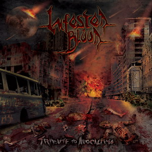 INFESTED BLOOD - Tribute To Apocalypse