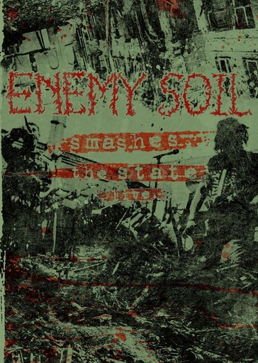 ENEMY SOIL - Smashes The State Live DVD