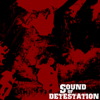 SOUND OF DETESTATION - Sound Of Detestation CD
