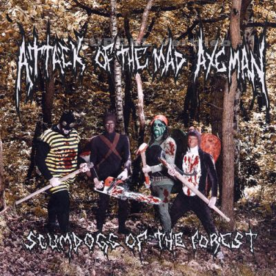 ATTACK OF THE MAD AXEMAN - Scumdogs Of The Forest LP