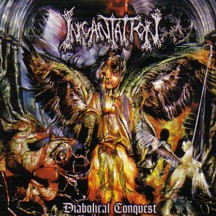 INCANTATION - Diabolical Conquest CD