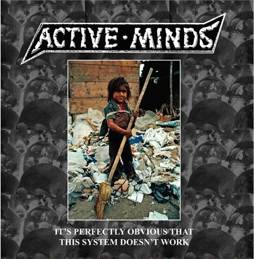 ACTIVE MINDS - It´s Perfectly Obvious That This System Doesn´t W