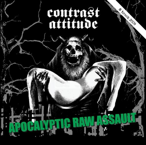 CONTRAST ATTITUDE - Apocalyptic Raw Assault LP