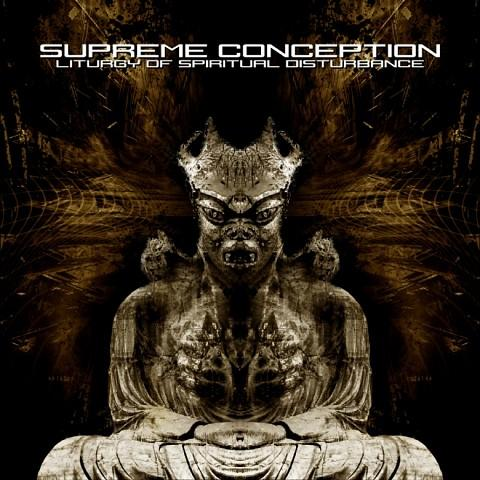 SUPREME CONCEPTION - Liturgy Of Spiritual Disturbance