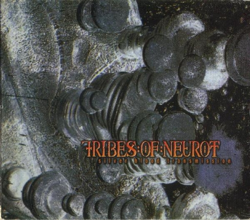 TRIBES OF NEUROT - Silver Blood Transmission CD