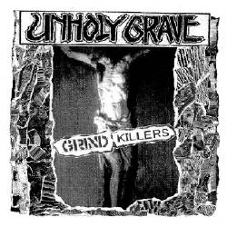 UNHOLY GRAVE - Grind Killers CD
