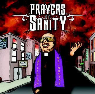 PRAYERS OF SANITY - Religion Blindness CD