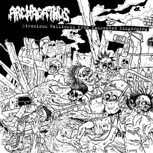 ARCHAGATHUS - Atrocious Halitosis from Nauseated Disgorging CD