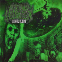 INTESTINAL ALIEN REFLUX - Illegal Aliens CD