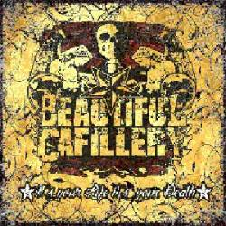 BEAUTIFUL CAFILLERY - It´s Your Life It´s Your Death CD