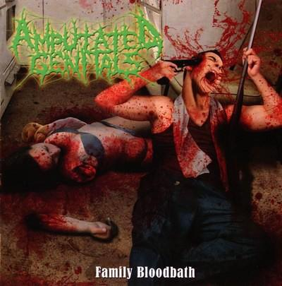 AMPUTATED GENITALS - Family Bloodbath CD