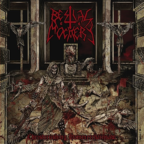 BESTIAL MOCKERY - Christcrushing Hammerchainsaw CD
