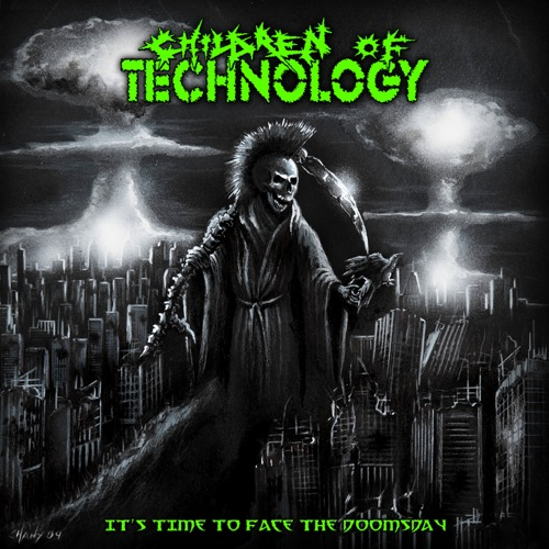 CHILDREN OF TECHNOLOGY - It´s Time To Face The Doomsday CD