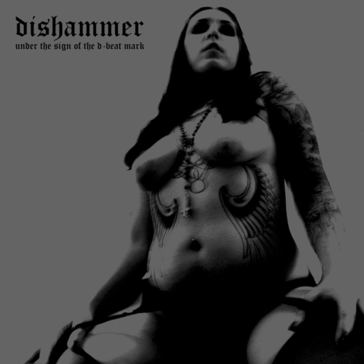 DISHAMMER - Under The Sign Of The D-Beat Mark CD