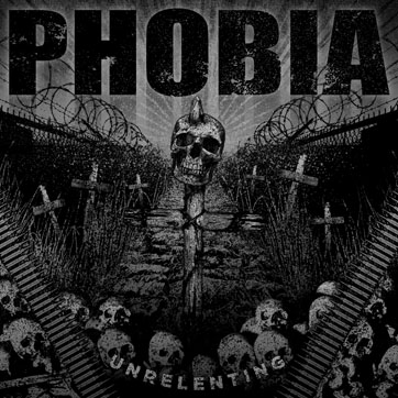 PHOBIA - Unrelenting CD