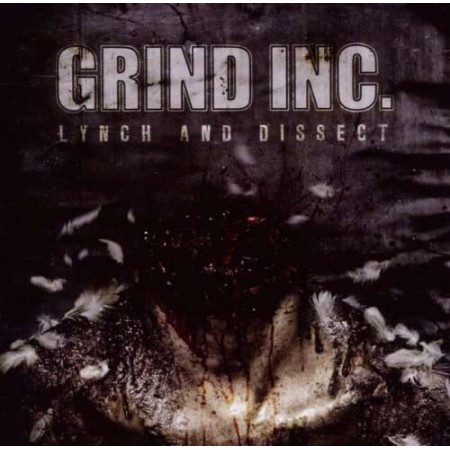 GRIND INC - Lynch And Dissect CD