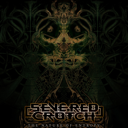 SEVERED CROTCH - The Nature Of Entropy CD
