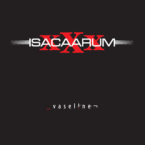 ISACAARUM - Vaseline CD
