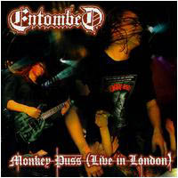 ENTOMBED - Monkey Puss (Live In London) CD