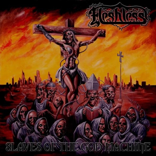 FLESHLESS - Slaves Of The God Machine LP