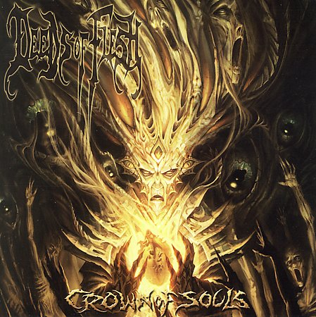 DEEDS OF FLESH - Crown Of Souls CD